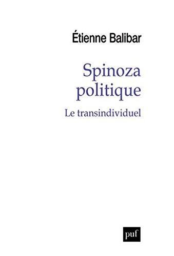 Spinoza politique : le transindividuel / Étienne Balibar |