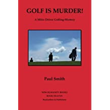 Golf is Murder!: A Miles Driver Golfing-Mystery