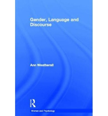 gender-language-and-discourse-by-author-ann-weatherall-published-on-october-2002