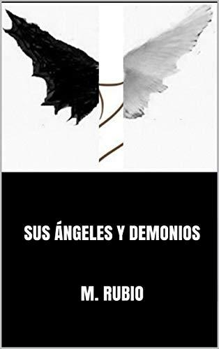 SUS ÁNGELES Y DEMONIOS eBook: M. Rubio: Amazon.es: Tienda Kindle