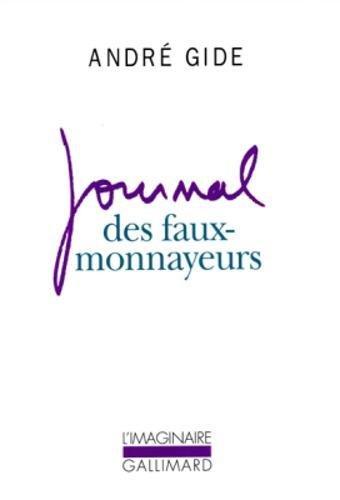 Journal Des Faux-Monnayeurs par Andre Gide