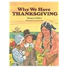 WHY WE HAVE THANKSGIVING, SOFTCOVER, BEGINNING TO READ (BEGINNING-TO-READ BOOKS) by Pearson Education (1950-01-01)