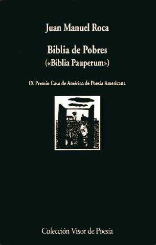 Biblia de Pobre: Biblia Pauperum (Visor de Poesía)