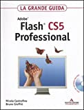 Adobe Flash CS5 professional. La grande guida. Con DVD-ROM
