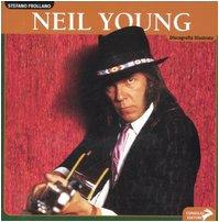 Neil young. ediz. illustrata