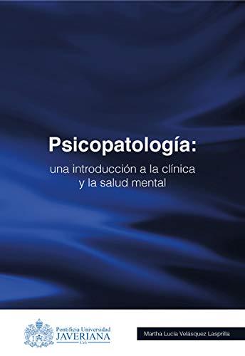 Ebooks Psicopatología: Una introducción a la clínica y la salud mental Descargar PDF