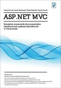 Asp.Net Mvc Kompletny Przewodnik Dla Programistów Interaktywnych Aplikacji Internetowych W Visual St [KSIĄŻKA]