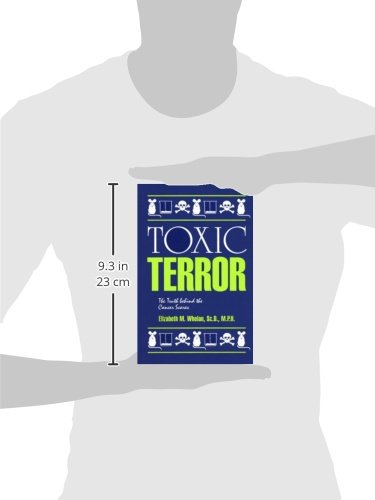 Toxic Terror: The Truth Behind the Cancer Scares