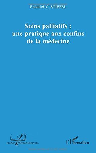 Soins palliatifs : une pratique aux confins de la médecine