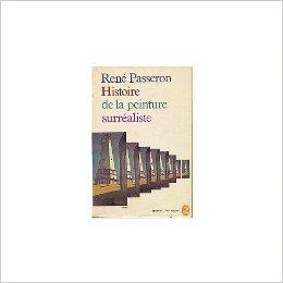René Passeron. Histoire de la peinture ...