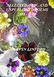 Selected, New, and Unpublished Poems 1980-2006