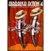 Airbrush Action 4: The Best New Airbrush Illustration