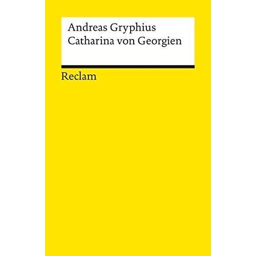 Catharina Von Georgien by Gryphius (1974-01-31)