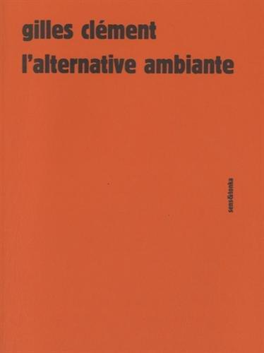 L'alternative ambiante