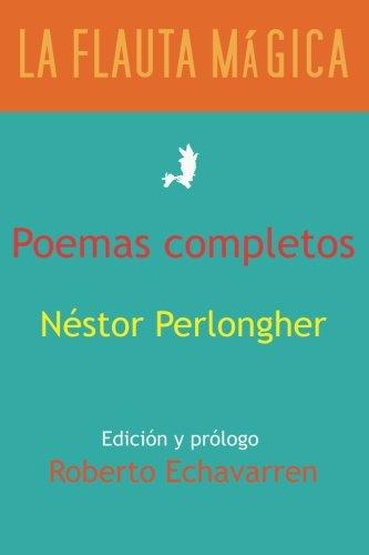 Poemas completos por Nestor Perlongher