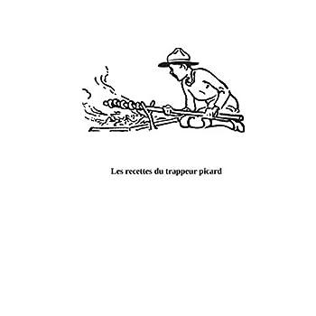 Le trappeur picard : Les recettes oubliées