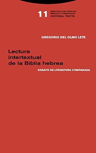Lectura intertextual de la Biblia hebrea: Ensayo de literatura comparada (Biblioteca de ciencias bíblicas y orientales)