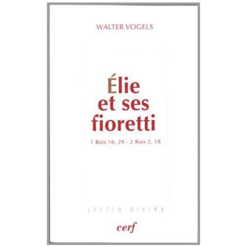 Elie et ses fioretti