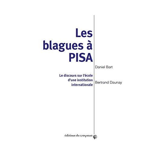 Les blagues à PISA : Le discours sur l'école d'une institution internationale