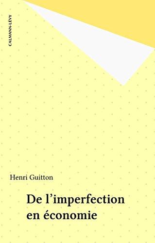 De l'imperfection en économie