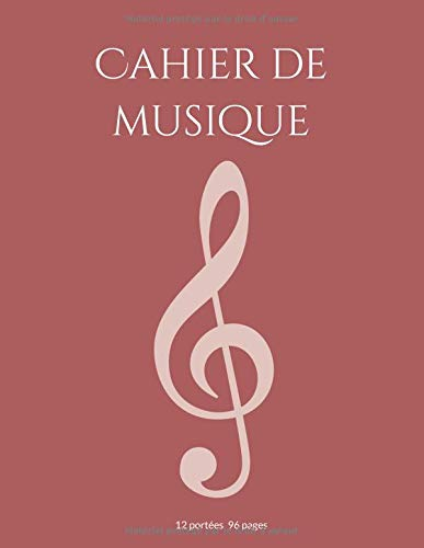 Cahier de Musique: Papier Manuscrit avec 12 Portées (D2) D2 12