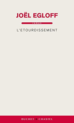 L'Étourdissement (Domaine français) par Joël Egloff