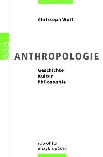 anthropologie-geschichte-kultur-philosophie