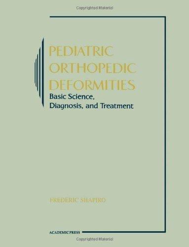 Pediatric Orthopedic Deformities 1st Edition by Shapiro, Frederic (2002) Paperback