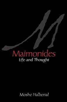 Maimonides: Life and Thought par [Halbertal, Moshe]