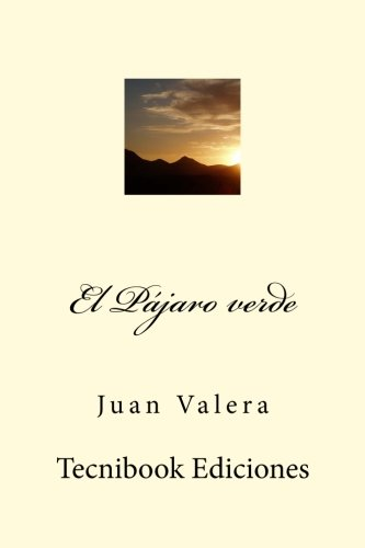 El Pájaro verde por Juan Valera