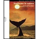 Sphera. Studiamo la natura. Lineamenti di scienze della natura. Vol. unico. Con espansione online. Per le Scuole superiori