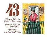 ANTICA TOMBOLA NAPOLETANA - 43 DONNA PÉRETA AL BALCONE