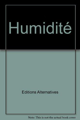 Humidité par Editions Alternatives