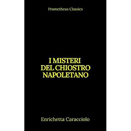 I Misteri Del Chiostro Napoletano (Indice Attivo)