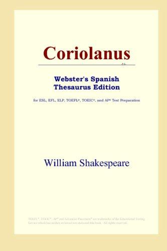 Coriolanus (Webster's Spanish Thesaurus Edition)