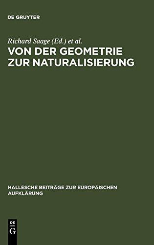 Von der Geometrie zur Naturalisierung: Utopisches Denken im 18. Jahrhundert zwischen literarischer Fiktion und frühneuzeitlicher Gartenkunst (Hallesche Beiträge zur Europäischen Aufklärung, Band 10)