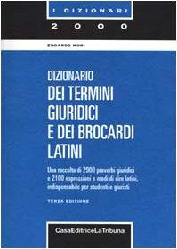 Il dizionario dei termini giuridici e dei brocardi latini