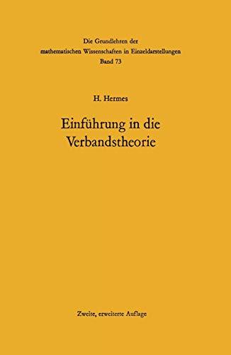 Einführung in die Verbandstheorie (Grundlehren der mathematischen Wissenschaften, Band 73)