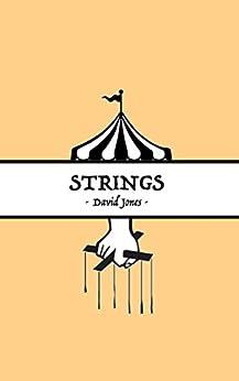Strings (English Edition) di [Jones, David]