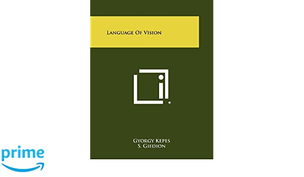 Kepes pdf vision gyorgy of language