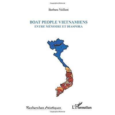 Boat people Vietnamiens: Entre mémoire et diaspora