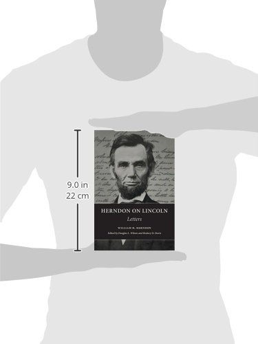 Herndon on Lincoln: Letters (The Knox College Lincoln Studies Center)