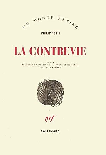 Les livres de Zuckerman:La contrevie par Philip Roth