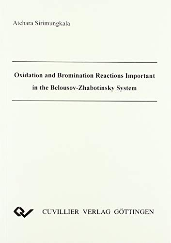 Oxidation and Bromination Reactions Important in the Belousov-Zhabotinsky System.