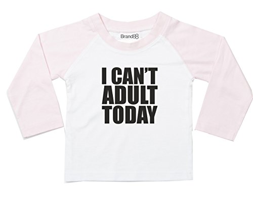 I Can't Adult Today, Langarm Baseball T-Shirt - Weiss & Hell Rosa 0-6 Monat (Shirt Fitted Tee Womens Baseball)