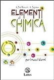 Elementi di chimica. Per le Scuole superiori. Con espansione online