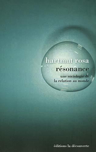 Résonance par Hartmut ROSA