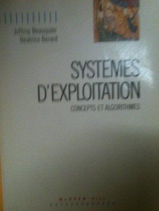 Systèmes d'exploitation : concepts et algorithmes par Berard