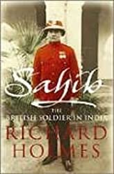 Title: Sahib The British Soldier in India 17501914