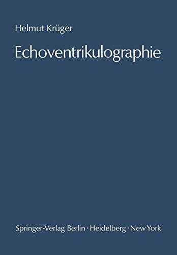 Echoventrikulographie: Die Echoencephalographie der inneren Liquorräume. Methodik und Anwendung